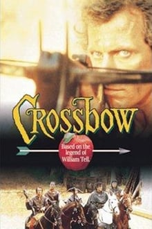 Crossbow: The Movie